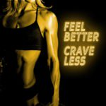 Feel Better, Crave Less