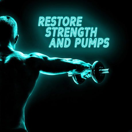 Restore Strength and Pumps